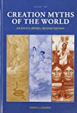 Creation Myths of the World [2 volumes]: An