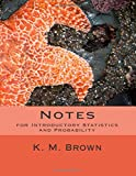 Notes for Introductory Statistics and Probability, K. Brown, 1500650765