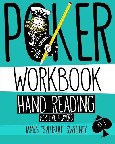 Poker Workbook: Hand Reading For Live Players Vol 1 ebook