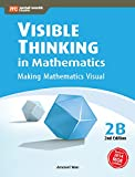 Visible Thinking in Mathematics, 2B