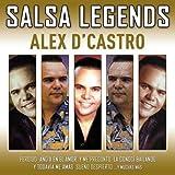 salsa 2015 cd - Salsa Legends by Alex D' Castro (2015-08-03)