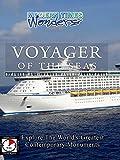 Modern Times Wonders - Voyager of the Seas
