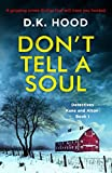 img - for Don't Tell a Soul: A gripping crime thriller that will have you hooked (Detectives Kane and Alton) book / textbook / text book