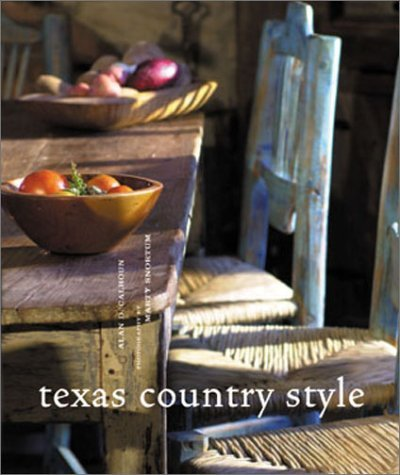 Texas Country Style by D. Alan Calhoun (2001-09-24) ebook