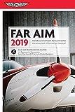 #2: FAR/AIM 2019: Federal Aviation Regulations/Aeronautical Information Manual (FAR/AIM Series)