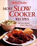 Betty Crocker More Slow Cooker Recipes (Betty Crocker Cooking)