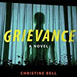 Grievance | Christine Bell