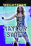 img - for Taylor Swift (Megastars) book / textbook / text book