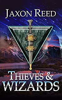 Thieves And Wizards by Jaxon Reed ebook deal