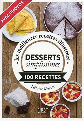 Desserts simplissimes - Heloise Martel