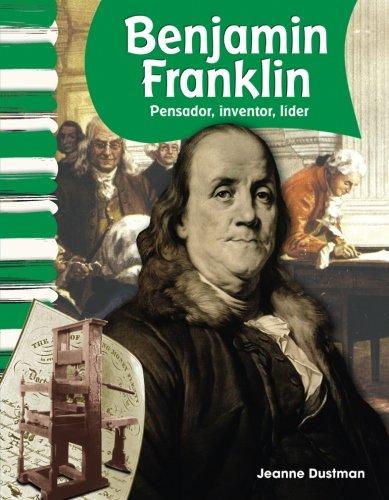 Benjamin Franklin (Spanish Version) (Social Studies Readers) (Spanish - The Inventor Franklin Benjamin