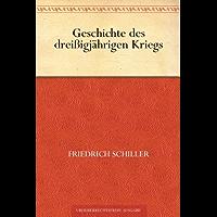 Geschichte des drei?igjahrigen Kriegs (免费公版书) (German Edition)