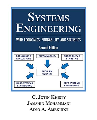 Systems Engineering with Economics, Probability and Statistics: Second Edition