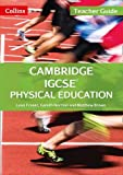 Cambridge IGCSE® Physical Education: Teacher Guide (Cambridge International Examinations)