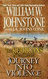 img - for Journey into Violence (The Kerrigans A Texas Dynasty) book / textbook / text book