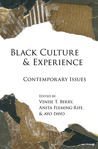 Black Culture and Experience: Contemporary Issues (Black Studies and Critical Thinking Book 71) -