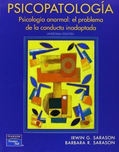 Psicopatolog?a (Spanish Edition) by Irwin G. Sarason (2011-07-18)