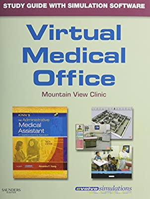 Virtual Medical Office for Kinn's The Administrative Medical Assistant (Access Code): An Applied Learning Approach, 6e (Medical Assistant (Kinn's))
