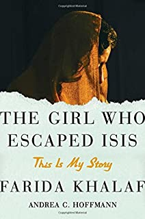 Book Cover: The Girl Who Escaped ISIS: This Is My Story