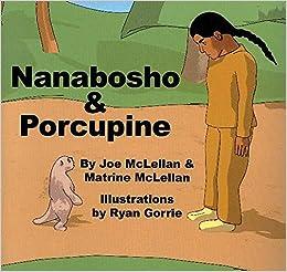 Nanabosho And Porcupine por Joe Mclellan epub
