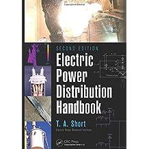 Electric Power Distribution Handbook, Second Edition