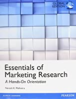 Essentials of Marketing Research: A Hands-On Orientation, Global Edition