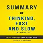 Summary of Thinking, Fast and Slow: by Daniel Kahneman: Includes Analysis   Elite Summaries