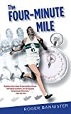The Four-Minute Mile, Roger Bannister, 1592285813
