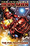 Invincible Iron Man, Vol. 1: The Five Nightmares
