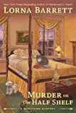 Murder on the Half Shelf, Lorna Barrett, 1410451666