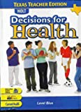 Decisions for Health, Holt, Rinehart and Winston Staff, 0030675863