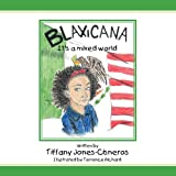 Blaxicana It's a ed World, Tiffany Jones-Cisneros, 1468561928
