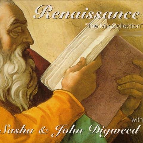 Renaissance - The Mix Collection (Sasha And John Digweed)