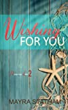 img - for Wishing For You (Never Too Late) (Volume 2) book / textbook / text book