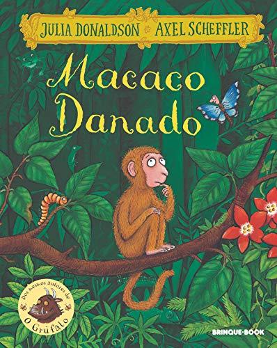 Macaco Danado Julia Donaldson