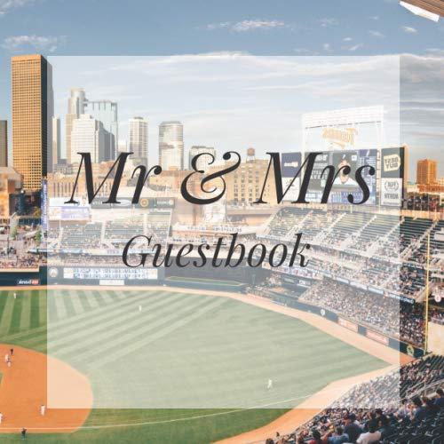 Mr & Mrs Guestbook: Baseball Sport Event Signing Guest Book - Visitor Message w/ Photo Space Gift Log Tracker Recorder Organizer Address Lines/Advice ... for Special Memories/Party Reception Table (Best Pen For Baseball Autographs)
