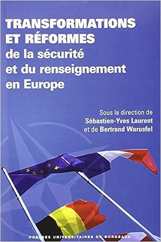 Téléchargement Transformations et réformes de la sécurité et du renseignement en Europe pdf