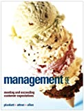 Management : Meeting and Exceeding Customer Expectations, Plunkett, Warren R. and Attner, Raymond F., 0324653522