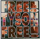 Free Tyson Free by Holy Gang