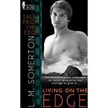 Living on the Edge (Tales from The Edge Book 2)