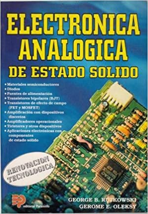 ELECTRONICA?ANALOGICA?ESTADO?SOLIDO: G. Rutkowski - G. Oleksy: 9788428321006: Amazon.com: Books