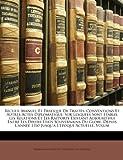 Recueil Manuel et Pratique de Traités, Conventions et Autres Actes Diplomatique, Ferdinand Cornot De Cussy and Karl Von Martens, 1146321724