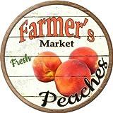 Farmers Market Peaches Novelty Metal Circular Sign C-765