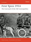Front cover for the book First Ypres 1914: The Graveyard of the Old Contemptibles by David Lomas
