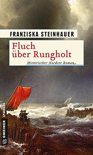 Fluch über Rungholt: Historischer Roman (Historische Romane im GMEINER-Verlag)