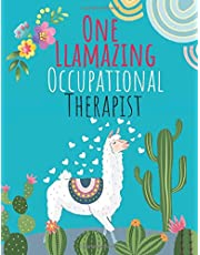 One Llamazing Occupational Therapist: Notebook/Journal Graduation Gifts for Assistant Student / Occupational Therapist Gifts / OT