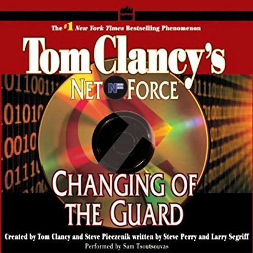 Changing of the Guard: Tom Clancy's Net Force #8