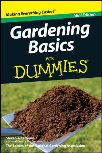 Gardening Basics For Dummies®, Mini Edition by [Frowine, Steven A.]