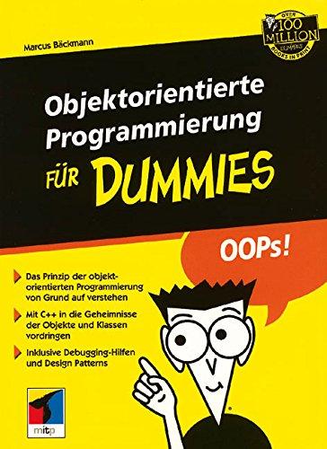 Objektorientierte Programmierung für Dummies: Objektorientierte Programmierung Fur Dummies
