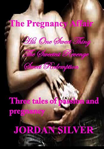 Pregnancy Affair Sweetest Revenge Redemption ebook